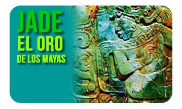 Jade, el oro de los Mayas.