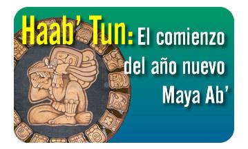 Haab' Tun: El comienzo del año nuevo Maya Ab'