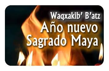 Waqxakib' B'atz: Año nuevo Sagrado Maya