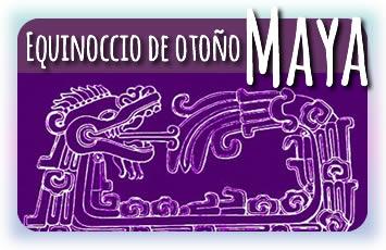 Equinoccio de otoño Maya